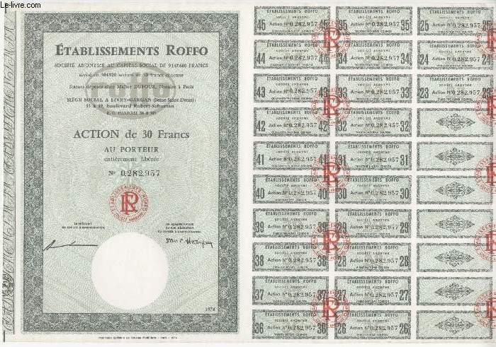 1 ACTION DE 30 FRANCS - ETABLISSEMENT ROFFO