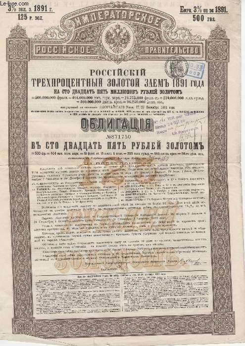 1 EMPRUNT RUSSE DE 125 MILLIONS DE ROUBLES OR