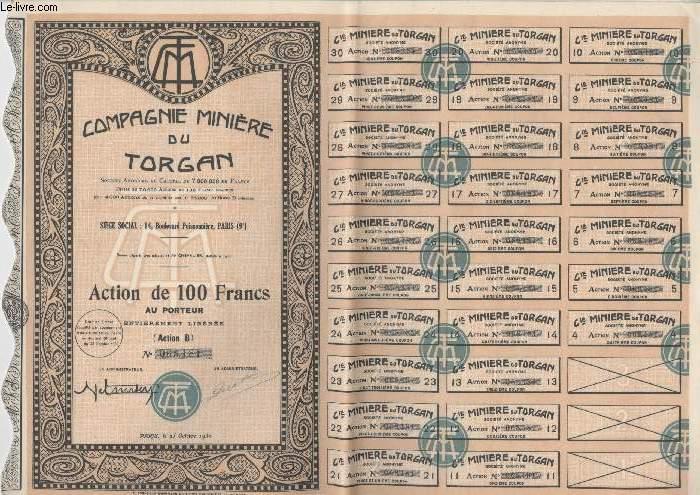1 ACTION DE 100 FRANCS - COMPAGNIE MINIERE DU TORGAN
