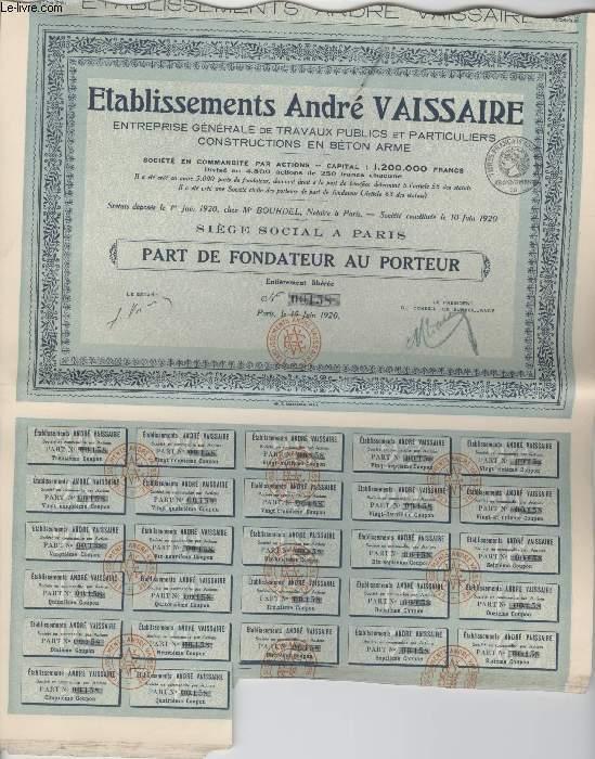 1 PART DE FONDATEUR - ETABLISSEMENTS ANDRE VAISSAIRE