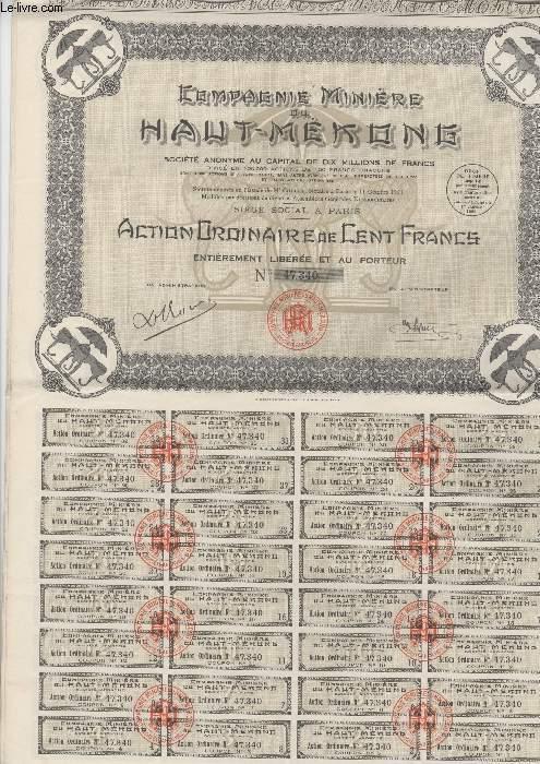 1 ACTION ORDINAIRE DE CENT FRANCS - COMPAGNIE MINIERE AU HAUT MEKONE