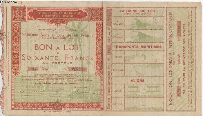 1 BON A LOT DE 60 FRANCS AU PORTEUR - EXPOSITION COLONIALE INTERNATIONALE