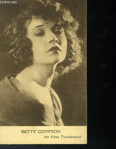 CARTE POSTALE - BETTY COMPSON