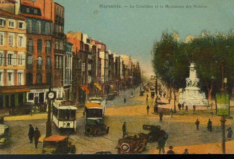 CARTE POSTALE - MARSEILLE - LA CANEBIERE ET LE MONUMENT DES MOBILES
