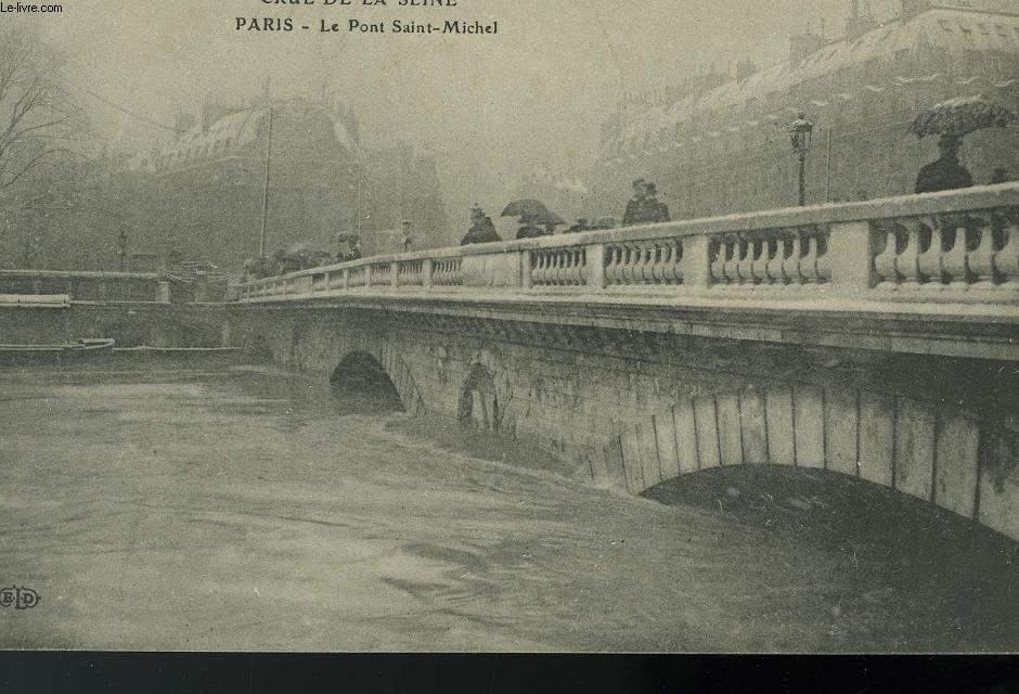 CARTE POSTALE - CRUE DE LA SEINE - LE PONT SAINT-MICHEL