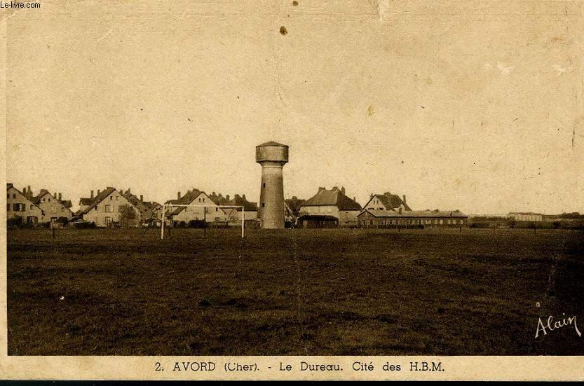 CARTE POSTALE - 2 - AVORD ( CHER) - LE DUREAU, CITE DES H.B.M.