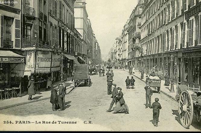 CARTE POSTALE - 254 - PARIS - LA RUE DE TURENNE