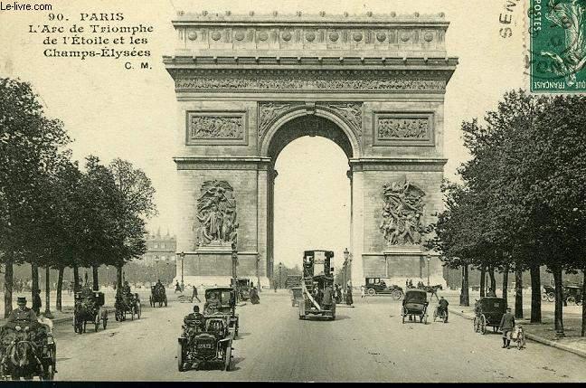 CARTE POSTALE - 90 - PARIS - L'ARC DE TRIOMPHE DE L'ETOILE ET LES CHAMPS-ELYSEES