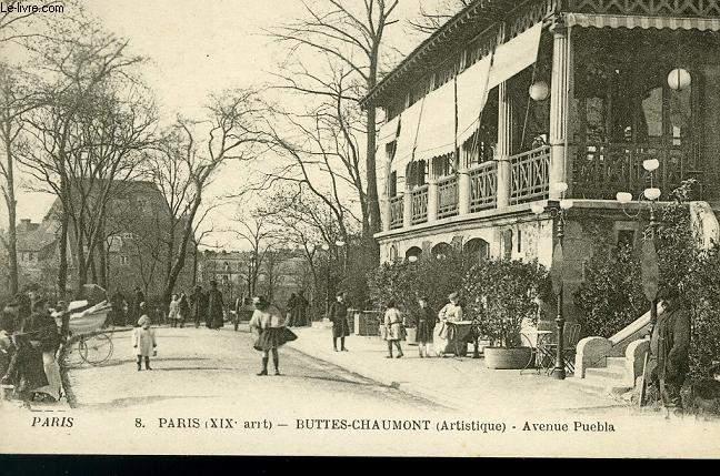 CARTE POSTALE - 8 - PARIS - BUTTES-CAHUMONT - AVENUE PUEBLA