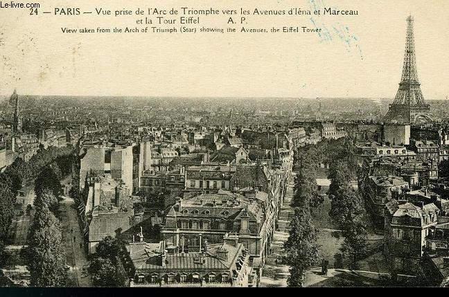 CARTE POSTALE - 24 - PARIS - VUE PRISE DE L'ARC DE TRIOMPHE