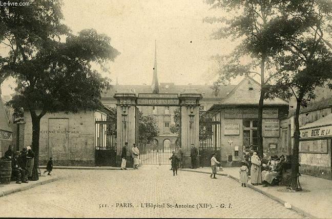 CARTE POSTALE - 511 - PARIS - L'HOPITAL ST ANTOINE