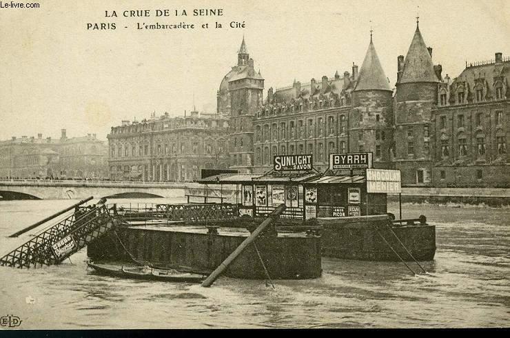 CARTE POSTALE - LA CRUE DE LA SEINE - L'AMBARCADERE ET LA CIE