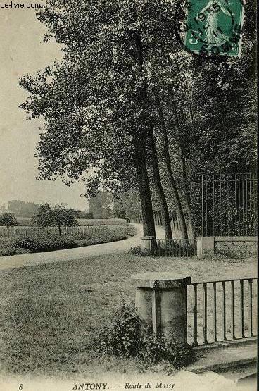 CARTE POSTALE - ANTONY - ROUTE DE MASSY
