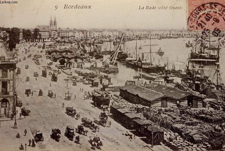 CARTE POSTALE - 9 - BORDEAUX - LA RADE