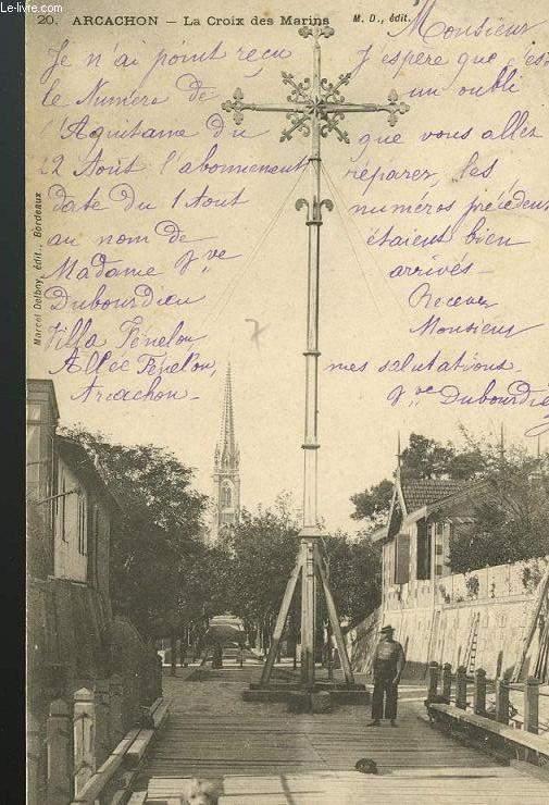CARTE POSTALE -  ARCACHON - LA CROIX DES MARINS