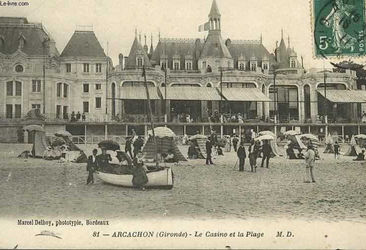 CARTE POSTALE - 81 - ARCACHON - LE CASINO DE LA PLAGE