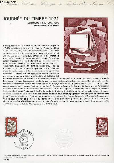 DOCUMENT PHILATELIQUE OFFICIEL N°03-74 - JOURNEE DU TIMBRE 1974 - CENTRE DE TRI AUTOMATIQUE D'ORLEANS-LA- SOURCE (N°1786 YVERT ET TELLIER)