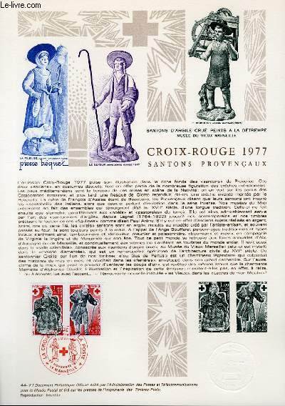 DOCUMENT PHILATELIQUE OFFICIEL N°44-77 - CROIX ROUGE 1977 SANTONS PROVENCAUX (N°1959-60 YVERT ET TELLIER)