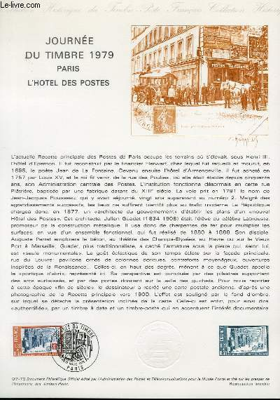 DOCUMENT PHILATELIQUE OFFICIEL N°07-79 - JOURNEE DU TIMBRE 1979 PARIS - L'HOTEL DES POSTES (N°2037 YVERT ET TELLIER)