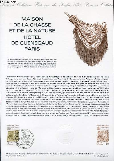 DOCUMENT PHILATELIQUE OFFICIEL N°41-81 - MAISON DE LA CHASSE ET DE LA NATURE HOTEL DE GUENAUD PARIS (N°2171 YVERT ET TELLIER)