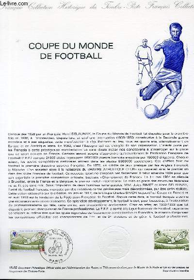 DOCUMENT PHILATELIQUE OFFICIEL N°15-82 - COUPE DU MONDE DE FOOTBALL (N°2209 YVERT ET TELLIER)
