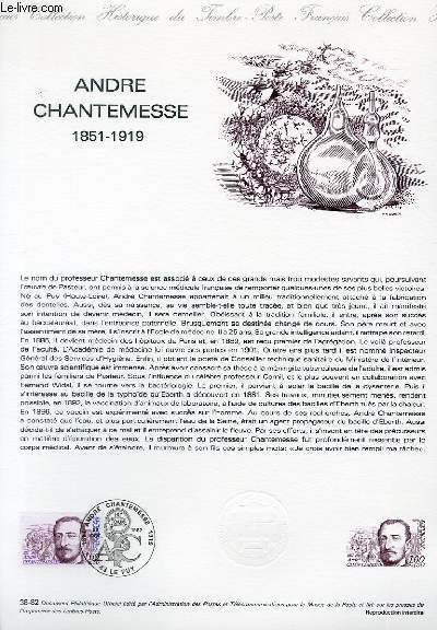 DOCUMENT PHILATELIQUE OFFICIEL N�38-82 - ANDRE CHANTEMESSE 1851-1919 (N�229 YVERT ET TELLIER)