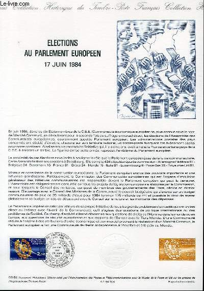 DOCUMENT PHILATELIQUE OFFICIEL N°08-84 - ELECTIONS AU PARLEMENT EUROPEEN 17 JUIN 1984 (N°2306 YVERT ET TELLIER)