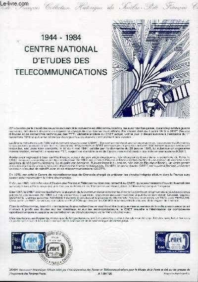 DOCUMENT PHILATELIQUE OFFICIEL N°20-84 - 1944-1984 CENTRE NATIONAL D'ETUDE DES TELECOMMUNICATION (N°2317 YVERT ET TELLIER)