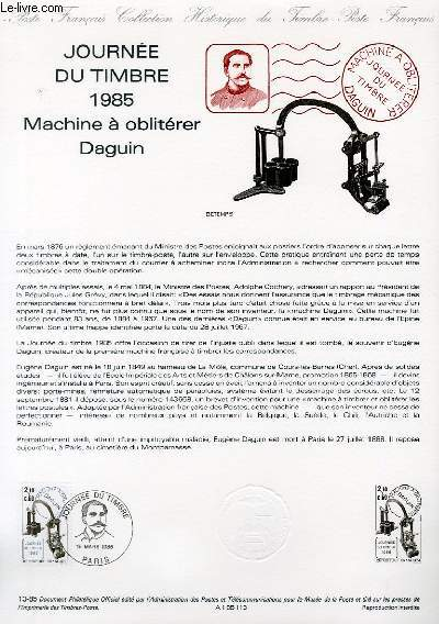 DOCUMENT PHILATELIQUE OFFICIEL N°13-85 - JOURNEE DU TIMBRE 1985 - MACHINE A OBLITERER DAGUIN (N°2362 YVERT ET TELLIER)
