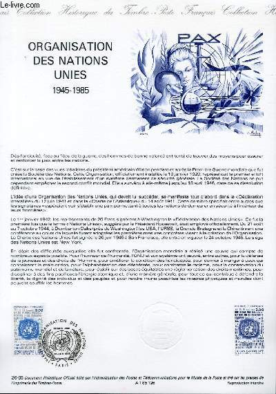 DOCUMENT PHILATELIQUE OFFICIEL N�28-85 - ORGANISATION DES NATIONS UNIES 1945-1985 (N�2374 YVERT ET TELLIER)