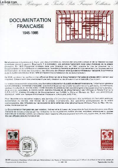 DOCUMENT PHILATELIQUE OFFICIEL N°38-85 - DOCUMENTATION FRANCAISE 1945-1985 (N°2391 YVERT ET TELLIER)