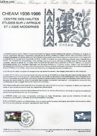 DOCUMENT PHILATELIQUE OFFICIEL N°15-86 - CHEAM 1936-1986 - CENTRE DES HAUTES ETUDES SUR L'AFRIQUE ET L'ASIE MODERNE (N°2412 YVERT ET TELLIER)