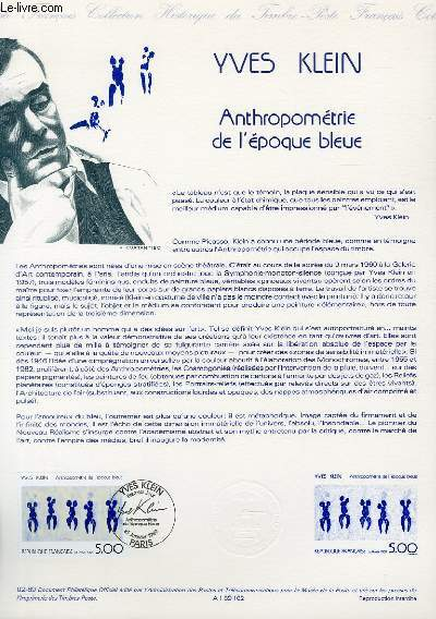 DOCUMENT PHILATELIQUE OFFICIEL N�02-89 - YVES KLEIN - ANTHROPOMETRIE DE L'EPOQUE BLEUE (N�2561 YVERT ET TELLIER)