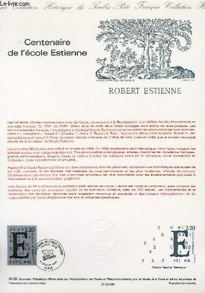 DOCUMENT PHILATELIQUE OFFICIEL N�06-89 - CENTENAIRE DE L'ECOLE ESTIENNE (N�2563 YVERT ET TELLIER)