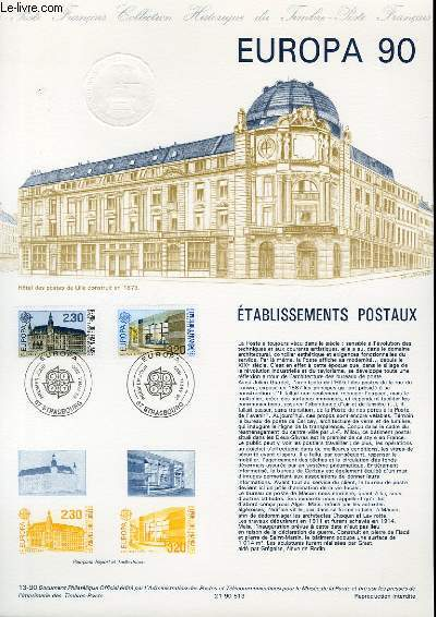 DOCUMENT PHILATELIQUE OFFICIEL N�13-90 - EUROPA 90 - ETABLISSEMENT POSTAUX (N�2642-43 YVERT ET TELLIER)