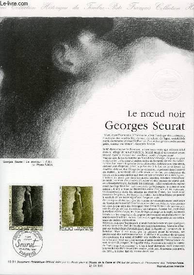 DOCUMENT PHILATELIQUE OFFICIEL N�16-91 - LE NOEUD NOIR GEORGES SEURAT (N�2693 YVERT ET TELLIER)
