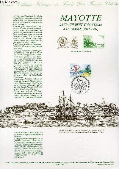 DOCUMENT PHILATELIQUE OFFICIEL N°45-91 - MAYOTTE - RATTACHEMENT VOLONTAIRE A LA FRANCE (1841-1991) (N°2735 YVERT ET TELLIER)