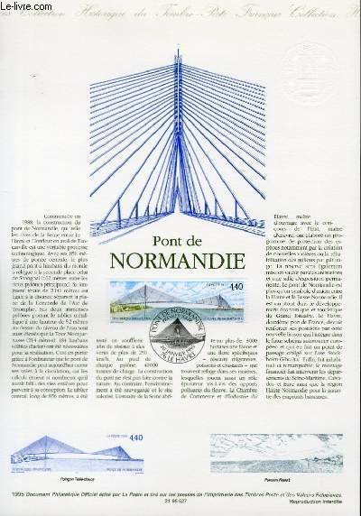 DOCUMENT PHILATELIQUE OFFICIEL - PONT DE NORMANDIE (N°2923 YVERT ET TELLIER)