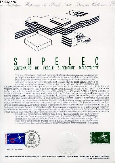 DOCUMENT PHILATELIQUE OFFICIEL - SUPELEC - CENTENAIRE DE L'ECOLE SUPERIEURE D'ELECTRICITE (N°2937 YVERT ET TELLIER)