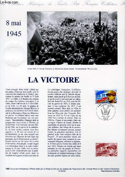 DOCUMENT PHILATELIQUE OFFICIEL - 8 MAI 1945 - LA VICTOIRE (N�2944 YVERT ET TELLIER)