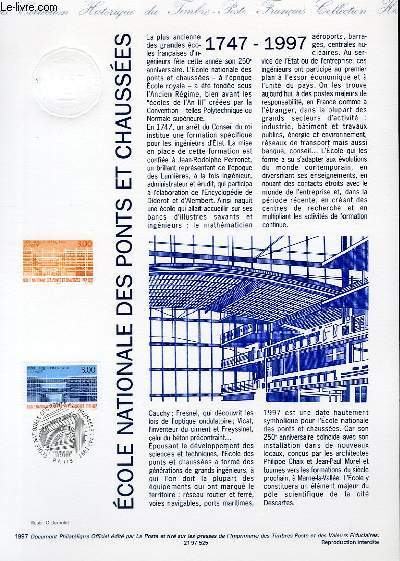 DOCUMENT PHILATELIQUE OFFICIEL - ECOLE NATIONALE DES PONTS ET CHAUSSEES 1747-1997 (N°3047 YVERT ET TELLIER)