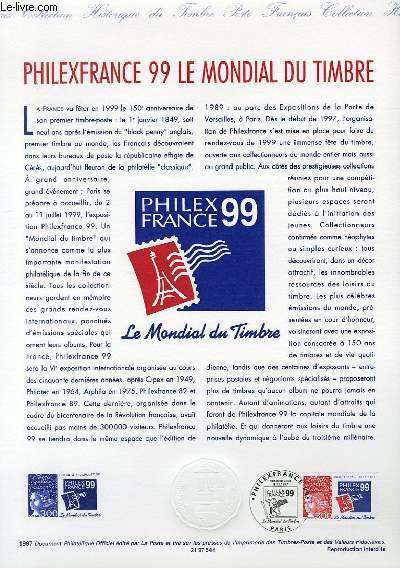 DOCUMENT PHILATELIQUE OFFICIEL - PHILEXFRANCE 99 - LE MONDIAL DU TIMBRE (N°3127 YVERT ET TELLIER)