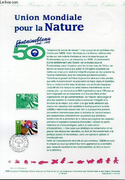 DOCUMENT PHILATELIQUE OFFICIEL - UNION MONDIALE POUR LA NATURE - FONTAINEBLEAU 1948-1998 (N°3198 YVERT ET TELLIER)