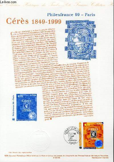DOCUMENT PHILATELIQUE OFFICIEL - PHILEXFRANCE - CERES 1849-1999 (N°3258 YVERT ET TELLIER)