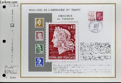 FEUILLET ARTISTIQUE PHILATELIQUE - CEF - N° 137 - TRANSFERT DE L'IMPRIMERIE DU TIMBRE - PERIGEUX 1° EMISSION