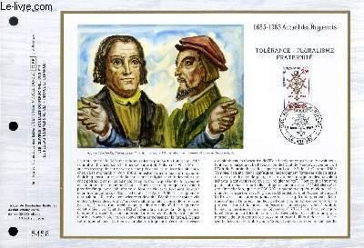 FEUILLET ARTISTIQUE PHILATELIQUE - CEF - N° 782 - 1685 - 1985 - ACCUEIL DES HUGUENOTS - TOLERANCE - PLURALISME - FRATERNITE