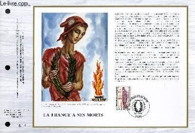 FEUILLET ARTISTIQUE PHILATELIQUE - CEF - N° 792 - LA FRANCE A SES MORTS