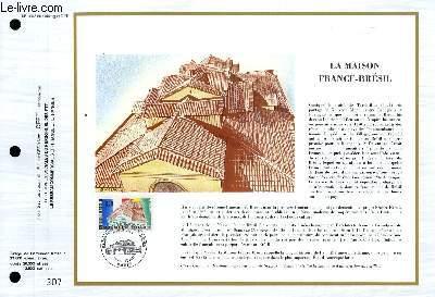 FEUILLET ARTISTIQUE PHILATELIQUE - CEF - N° 1008 - LA MAISON FRANCE-BRESIL