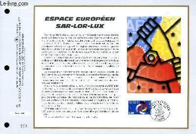 FEUILLET ARTISTIQUE PHILATELIQUE - CEF - N° 1342 - ESPACE EUROPEEN SAR LOR LUX