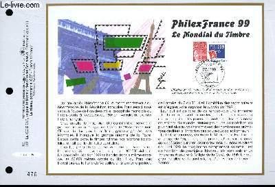 FEUILLET ARTISTIQUE PHILATELIQUE - CEF - N° 1357 - PHILEXFRANCE99 - LE MONDIAL DU TIMBRE